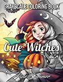 Cute Witches Grayscale: An Adult Coloring Book with Magical Fantasy Girls, Adorable Gothic Scenes, and Spooky Halloween Fun