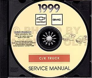 .THE ABSOLUTE BEST 1999 CHEVROLET C/K SERIES TRUCKS & PICKUPS REPAIR SHOP & MAINTENANCE MANUAL CD Includes All Silverado 1500 2500 and Sierra 1500 2500 Models