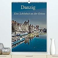 Danzig - Eine Schoenheit an der Ostsee (Premium, hochwertiger DIN A2 Wandkalender 2022, Kunstdruck in Hochglanz): Ein fotografischer Rundgang durch das historische Danzig (Monatskalender, 14 Seiten )