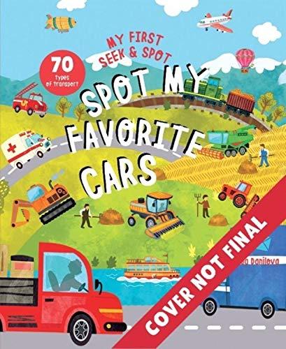 Spot My Favorite Cars: A Look & Find Book (My First Seek & Spot)