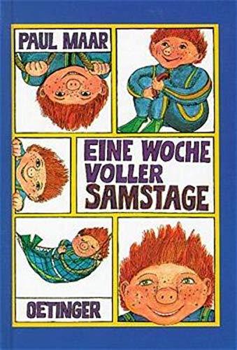 Eine Woche voller Samstage. ( Ab 8 J.). (German Edition)