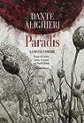 Paradis : La Divine Comédie par Alighieri