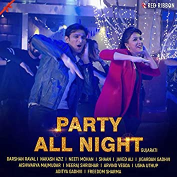 Party All Night - Gujarati