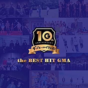 the BEST HIT GMA