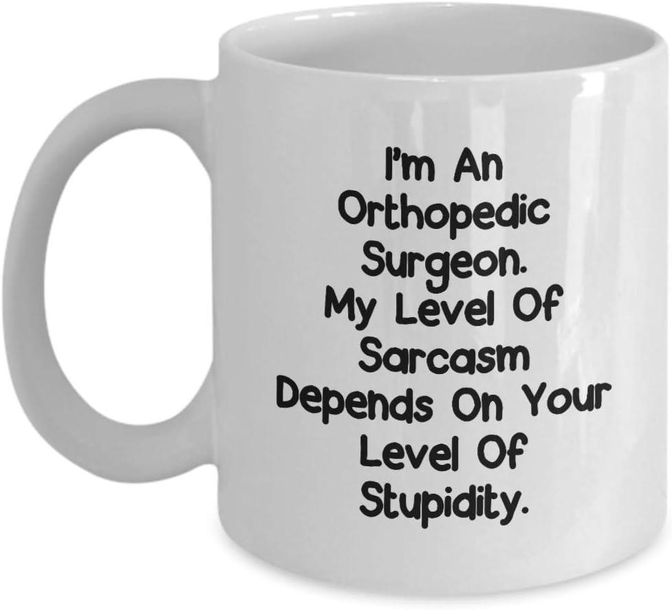 N\A Taza Divertida - Soy un Cirujano ortopédico. Mi Nivel de Sarcasmo depende de tu Nivel de Estupidez. - Idea Regalo de cumpleaños Novedad Taza de café para Hombres Mujeres Gracias Agradecimiento