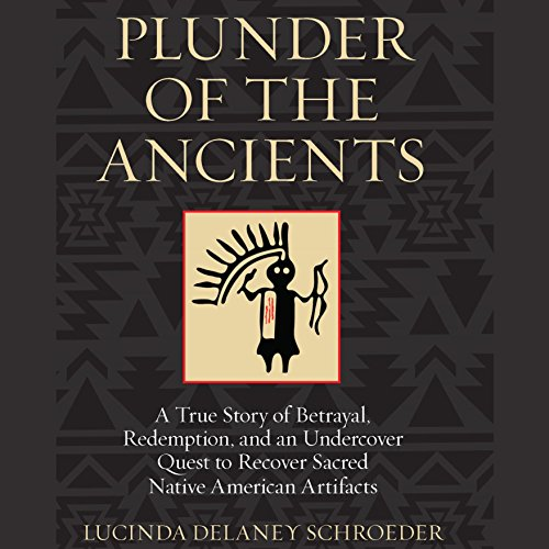 Plunder of the Ancients audiobook cover art