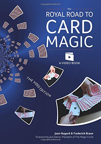 Image OfThe Royal Road To Card Magic: Handy Card Tricks To Amaze Your Friends Now With Video Clip Downloads