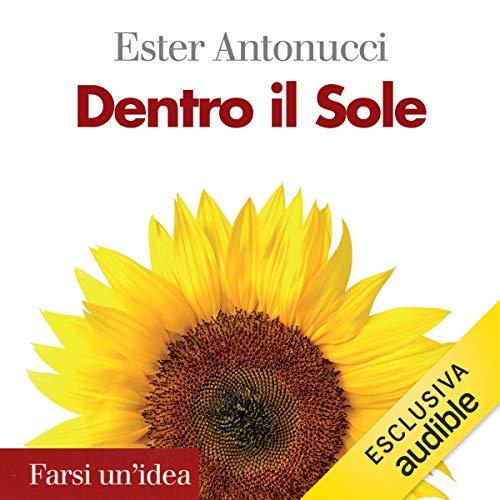 Dentro il Sole audiobook cover art