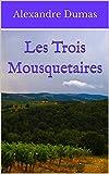Les Trois Mousquetaires - Format Kindle - 3,40 €