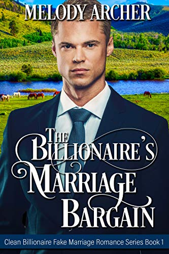 The Billionaire's Marriage Bargain by Melody Archer ebook deal