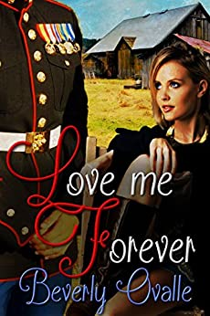Love Me Forever by [Beverly Ovalle, Sarah Cass, Magic Wand Editing]
