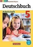 Deutschbuch Arbeitsheft- Realschule Bayern - 5. Klasse
