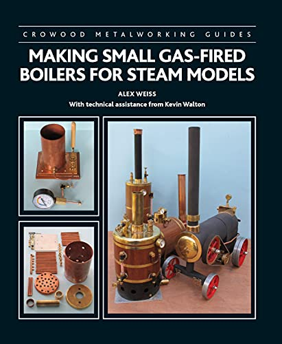Making Small Gas-Fired Boilers for Steam...