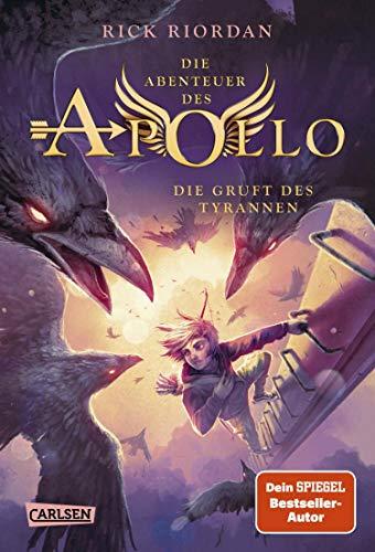 Die Abenteuer des Apollo 4: Die Gruft des Tyrannen: Der vierte Band der Bestsellerserie! Für Fantasy-Fans ab 12