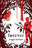 Maggie Stiefvater fantasy book reviews The Wolves of Mercy Falls 1. Shiver 3. Forever