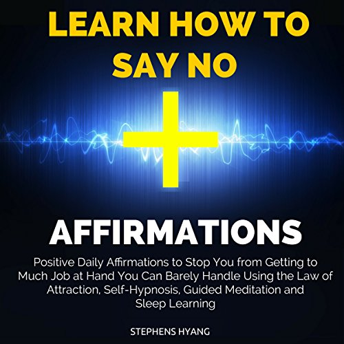 Learn How to Say No Affirmations Titelbild