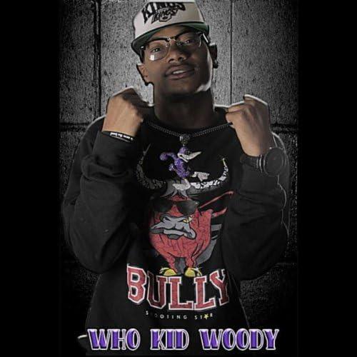 Who Kid Woody