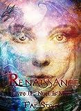 Renaissance : saga fantastique - fantasy young adult: Livre 2 : Nueï Is Miur (Fantasy et imaginaire) (Renaissance - Le monde des Terres bleues)