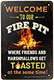 SKDLRZ Welcome to Our Fire Pit Where Friends and...