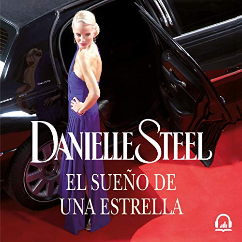 El sueño de una estrella [Star: A Novel] audiobook cover art