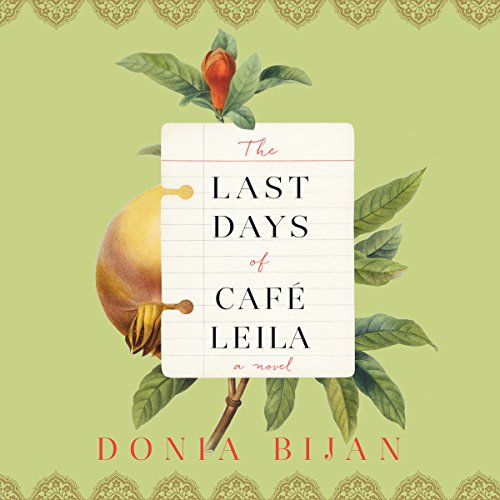 The Last Days of Café Leila audiobook cover art