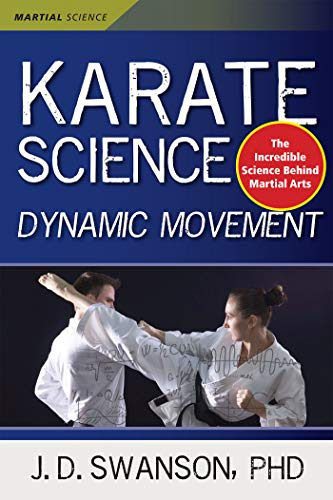 Karate Science: Dynamic Movement (Martial Science) (English Edition)