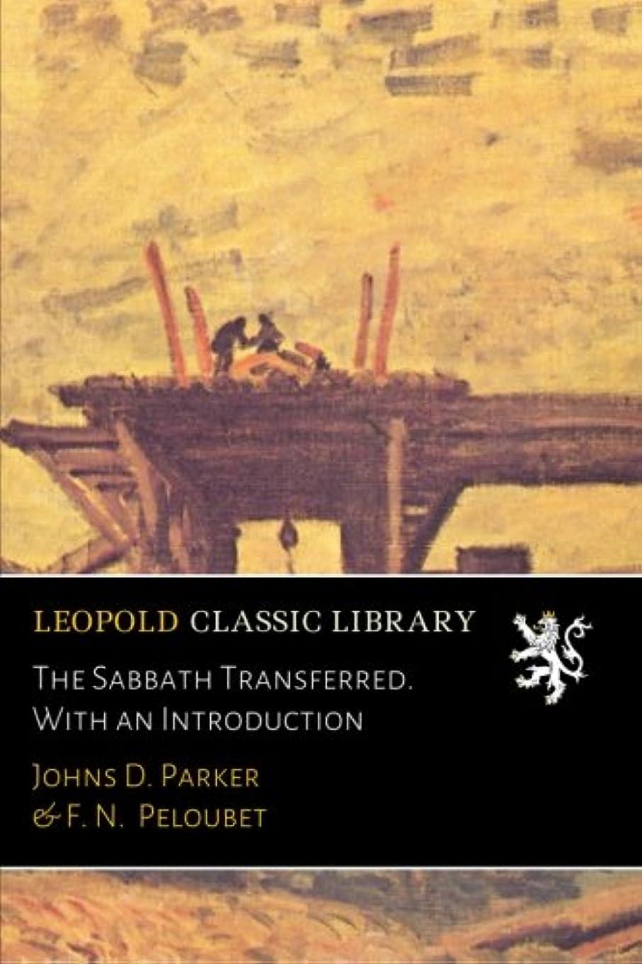 レコーダー有害なくそーThe Sabbath Transferred. With an Introduction