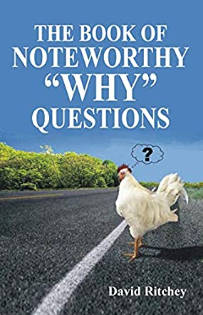 The Book of Noteworthy 'Why' Questions