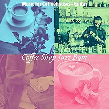 Music for Coffeehouses - Guitar