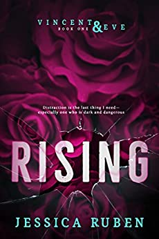 Rising (Vincent and Eve Book 1) by [Jessica Ruben]