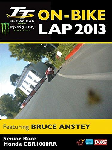 TT 2013 On Bike: Bruce Anstey