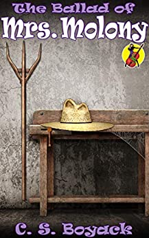 The Ballad of Mrs. Molony (The Hat Book 3) by [C. S. Boyack]