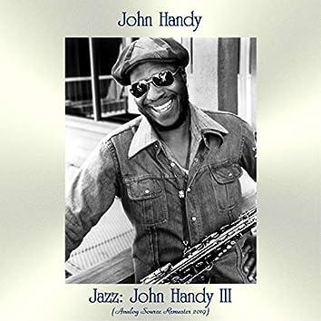 Jazz: John Handy III (Analog Source Remaster 2019)