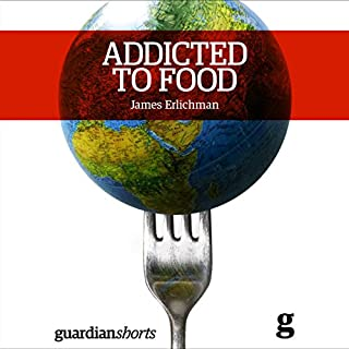Addicted to Food audiobook cover art