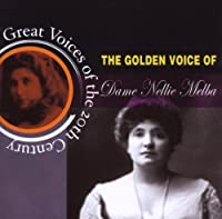 Dame Nellie Melba by Great Voices Of The 20th Century