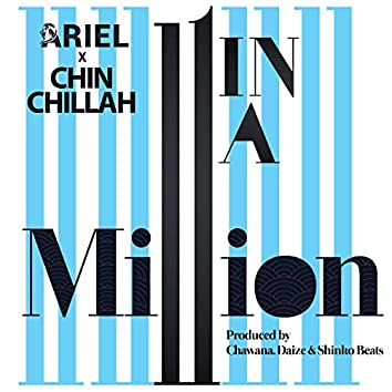 One in a Million (feat. Chin Chillah)