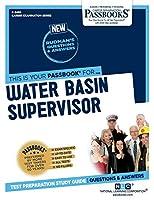 Water Basin Supervisor (Career Examination)