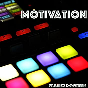 MotivAtion (feat. Brizz Rawsteen)