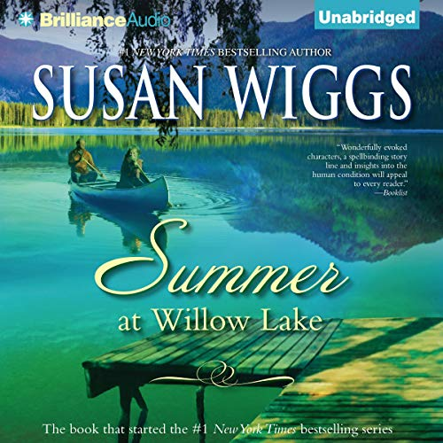 Summer at Willow Lake: The Lakeshore Chronicles, Book 1