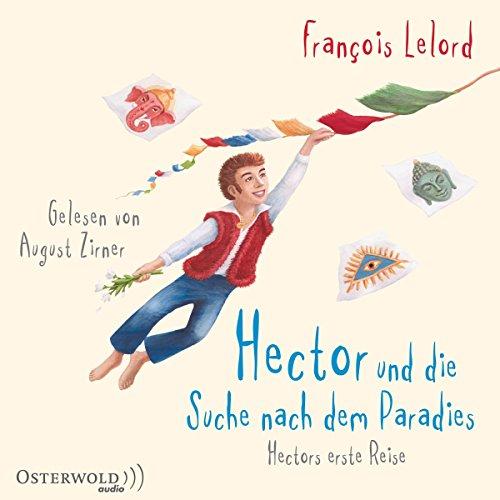 Hector und die Suche nach dem Paradies audiobook cover art