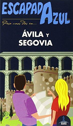 Ávila y Segovia Escapada Azul (Escapada Azul (gaesa))