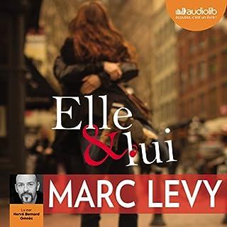 Elle et lui                   Autor:                                                                                                                                 Marc Levy                               Sprecher:                                                                                                                                 Hervé Bernard Omnès                      Spieldauer: 7 Std.     17 Bewertungen     Gesamt 4,1