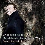 グリーグ : 抒情小曲集 & メンデルスゾーン : 無言歌集 / デニス・コジュヒン (Grieg Lyric Pieces & Mendelssohn Lieder ohne Worte / Denis Kozhukhin) [SACD Hybrid] [Import] [日本語帯・解説付]