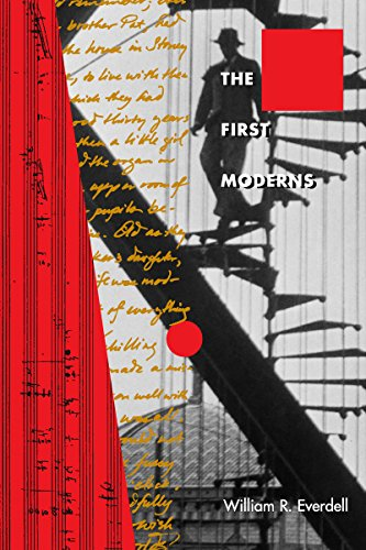 The First Moderns: Profiles in the Origins of Twentieth-Century Thought (English Edition)
