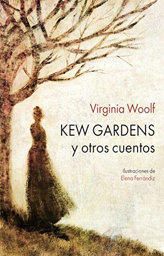 Kew Gardens: y otros cuentos (Ilustrados) (Spanish Edition)