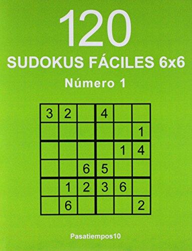 120 Sudokus fáciles 6x6 - N. 1: Volume 1