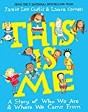 This Is Me: A Story of Who We Are and Where We Came From (English Edition)