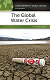 The Global Water Crisis: A Reference Handbook: A Reference Handbook...