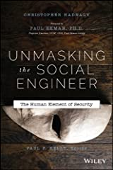 Unmasking the Social Engineer: The Human Element of Security Kindle Edition