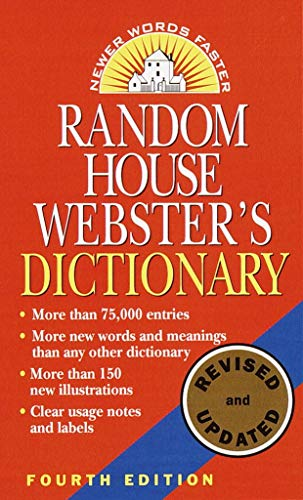 Random House Webster's Dictionary: Fourth Edition, Revised and Up